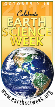 October 11-17. Celebrate Earth Science Week.
