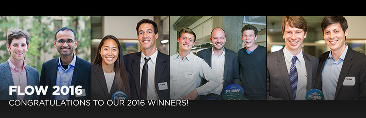FLoW competition winners from left to right: Eli Goldstein and Aaswath Raman of SkyCool Systems; Monica Umeda and Newton Parks of Akabotics; Dagan Trnka, Daniel Burrows and Roger LeMesurier of XStream Trucking; and Sean Keegan and Parker Wells of Element 16 Technologies.