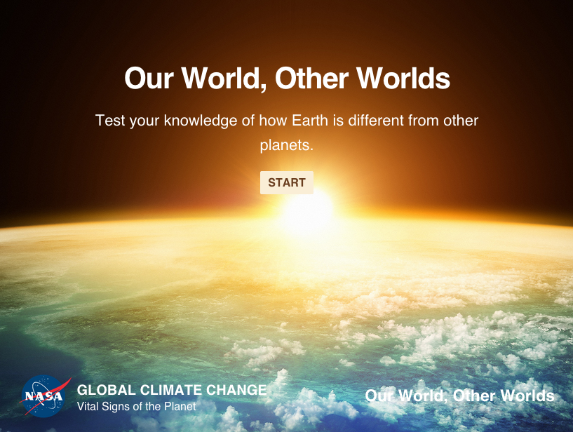Test your knowledge of how Earth is different from other planets, both within our solar system and beyond.